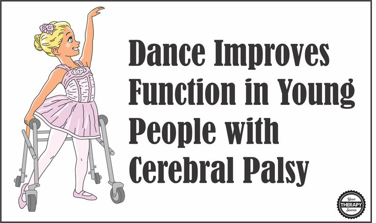 Research indicates that dance improved functionality and social activities regarding psychosocial adjustments in cerebral palsy young subjects.