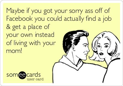 ohhh they have an e-card for everything don't they....i think i just pissed myself.