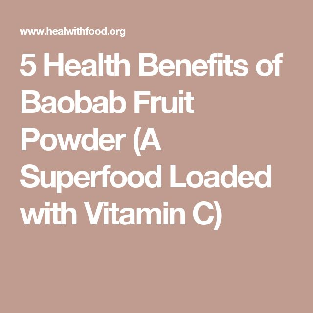 5 Health Benefits of Baobab Fruit Powder (A Superfood Loaded with Vitamin C)