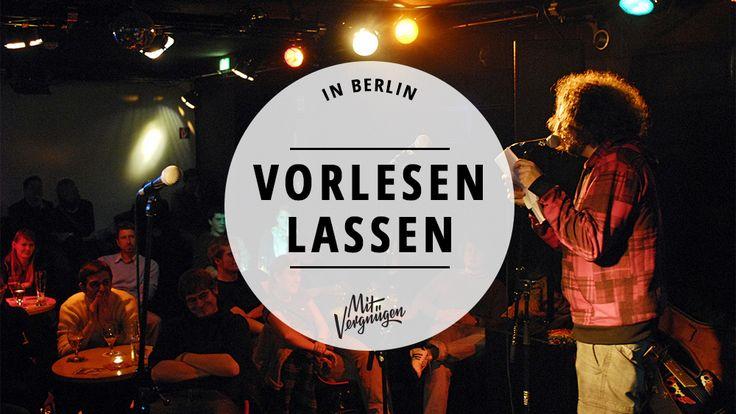Ihr lasst euch gern vorlesen und sucht noch nach einer Lesebühne in Berlin? Wir haben 11 Tipps, wo ihr euch in Berlin vorlesen lassen könnt.