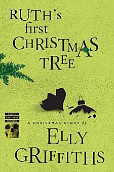 Ruth's First Christmas Tree by Elly Griffiths ~ Kittling: Books