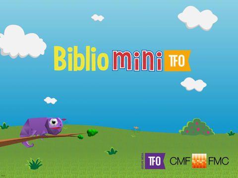 APPLICATION ENFANTS Mini TFO vous invite à télécharger l'application version iPad de « BIBLIO MINI ».