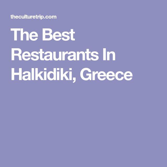 The Best Restaurants In Halkidiki, Greece