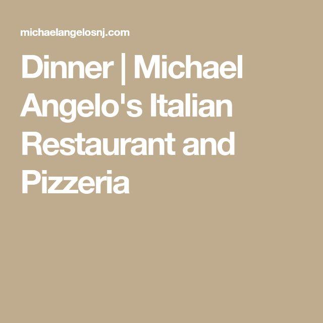 Dinner | Michael Angelo's Italian Restaurant and Pizzeria
