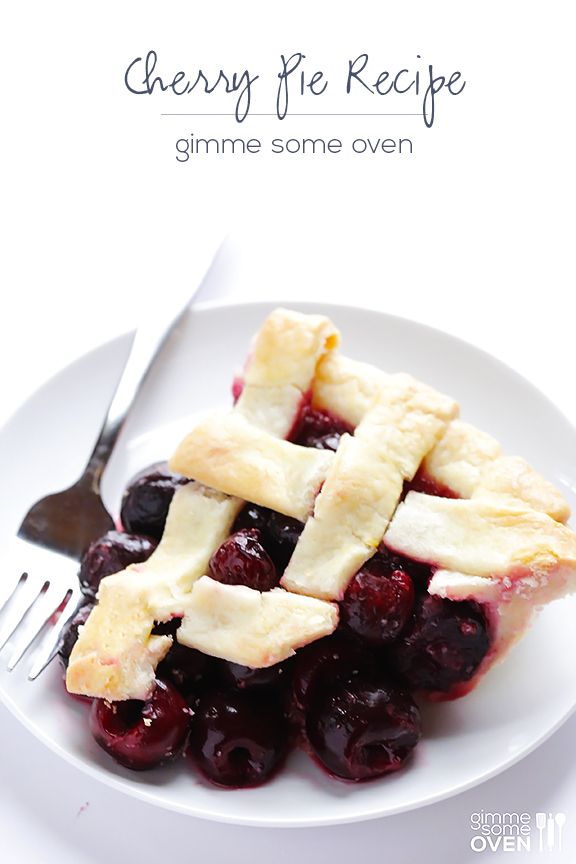 Cherry Pie Recipe | Gimme Some Oven