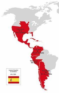 VIRREINATOS (Spanish Empire 1800) Nueva España, Granada, Perú y Rio de la Plata.