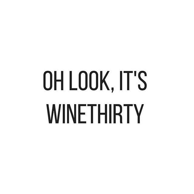 It's wine 'o clock somewhere