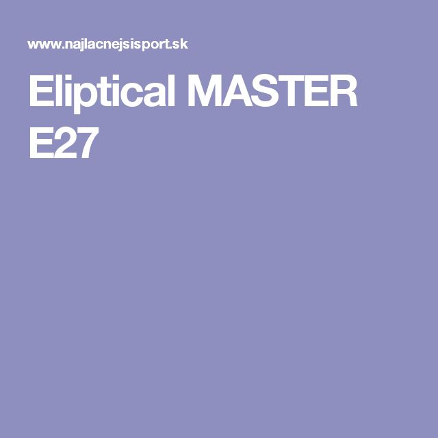 Eliptical MASTER E27