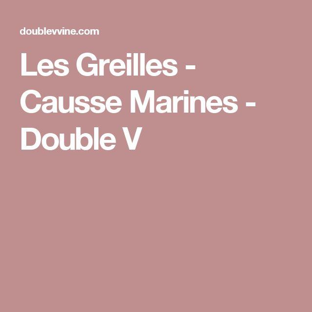 Les Greilles - Causse Marines - Double V