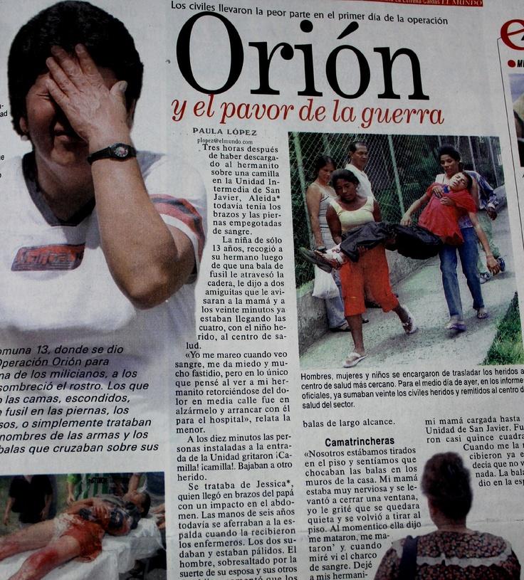 """El periódico Metro registró el inicio de la operación Orión en su edición del 17 de octubre del 2002. """"Los civiles llevaron la peor parte"""", dicen."""