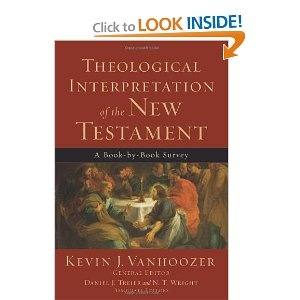 Theological Interpretation of the New Testament: A Book-by-Book Survey-Kevin Vanhoozer-9780801036231