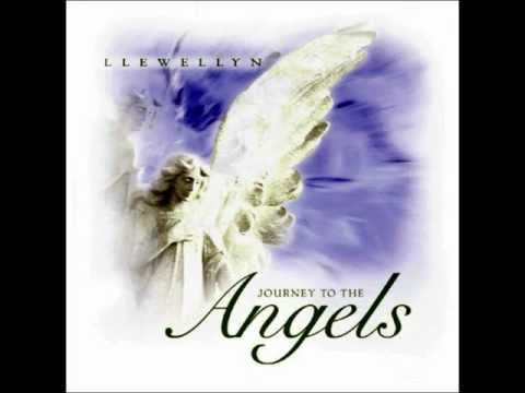 Llewellyn Journey To The Angel (2001).wmv REIKI MUSIC - YouTube