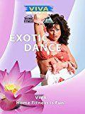 Viva - EXOTIC DANCE: Sensual Fitness Training - https://www.trolleytrends.com/?p=586540