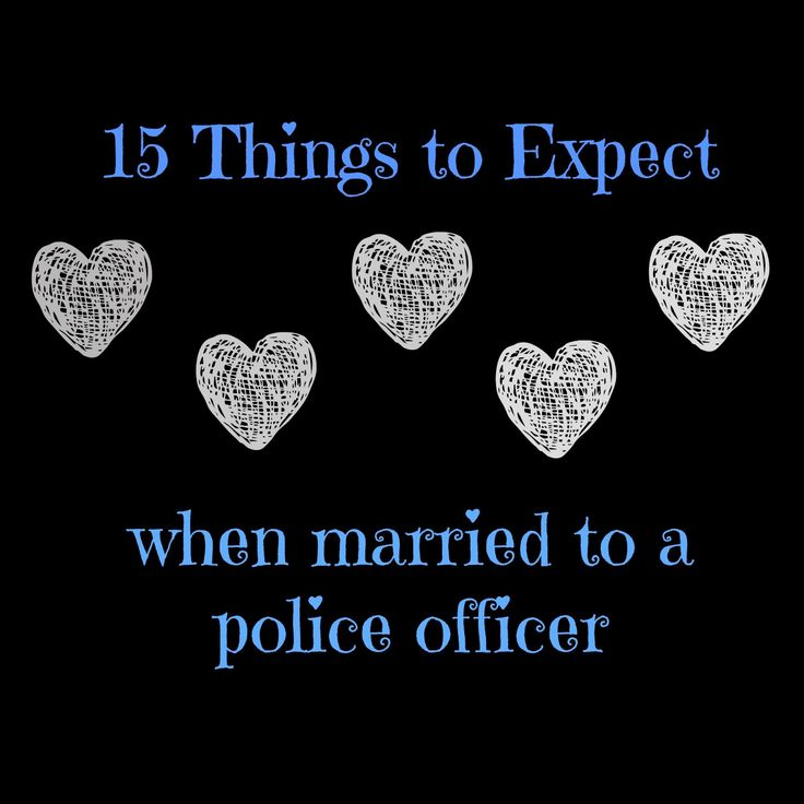 The Life of a Trooper Wife: 15 Things to Expect When Married to a Police Officer