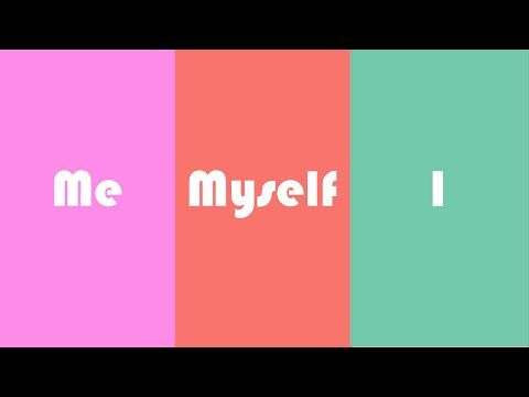 """This Video Explains When to Properly Use """"Me,"""" """"Myself,"""" and """"I"""""""