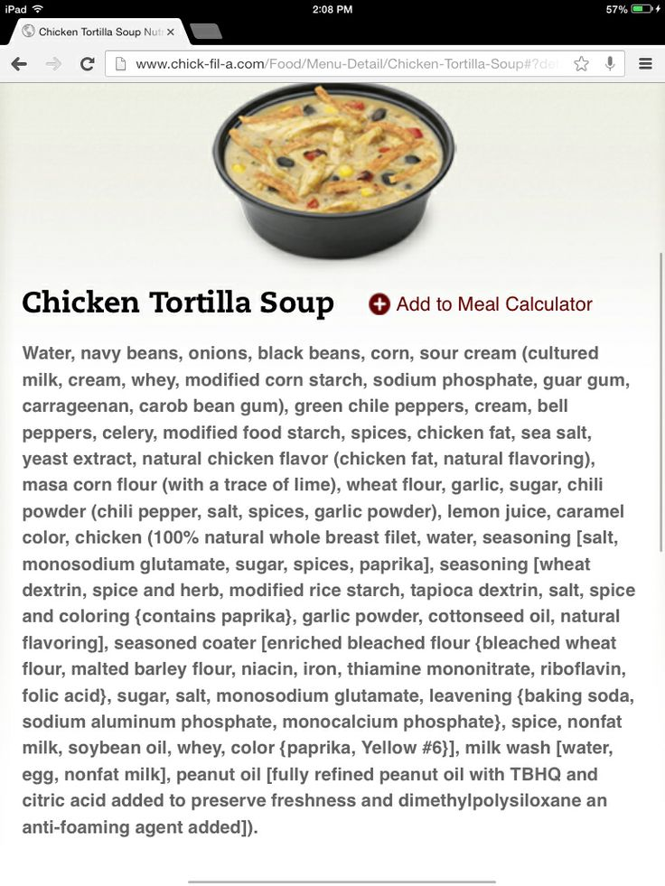 chick fil a chicken tortilla soup  who's hungry