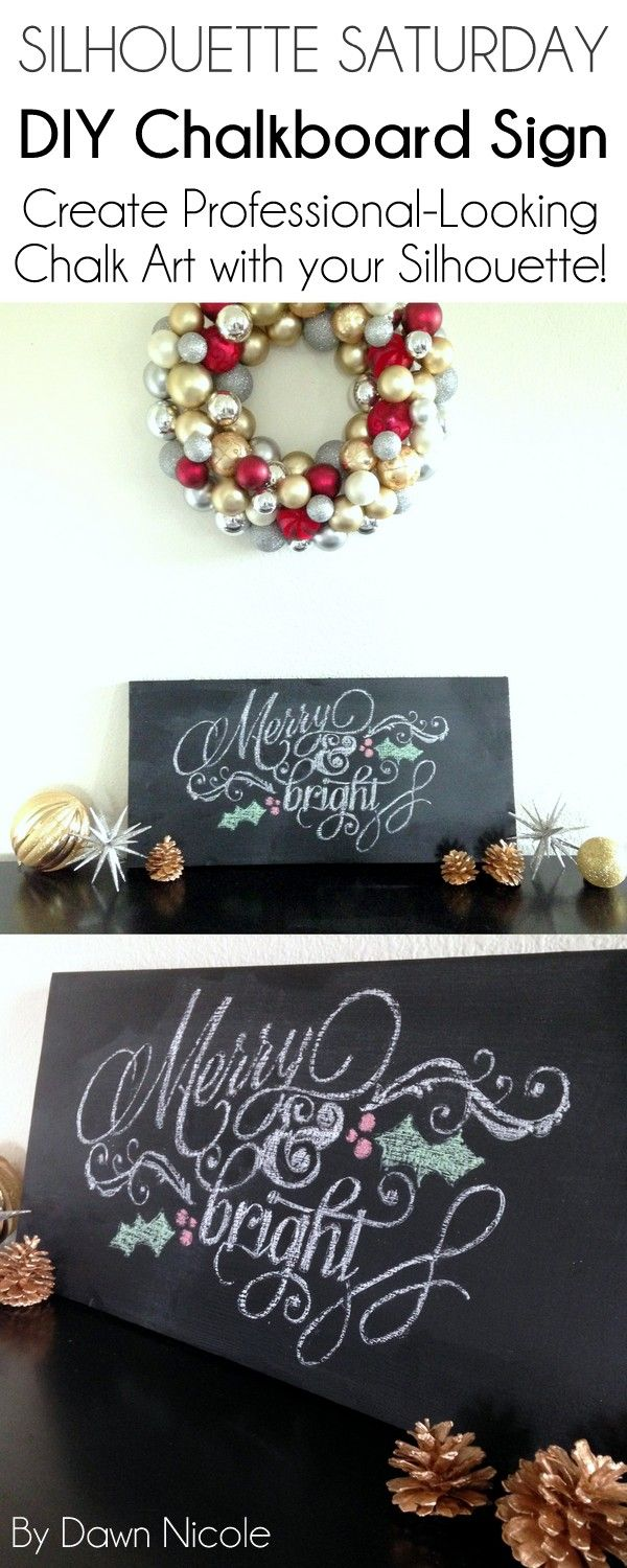 Silhouette Saturday: How to Make a Re-Useable DIY Chalkboard Sign with Professional-Looking Chalk Art | byDawnNicole.com