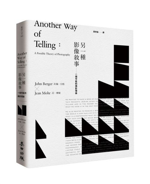 World is nothing without art (blog) shihlun: John Berger and Jean Mohr - Another Way of Telling: A… via Tumblr