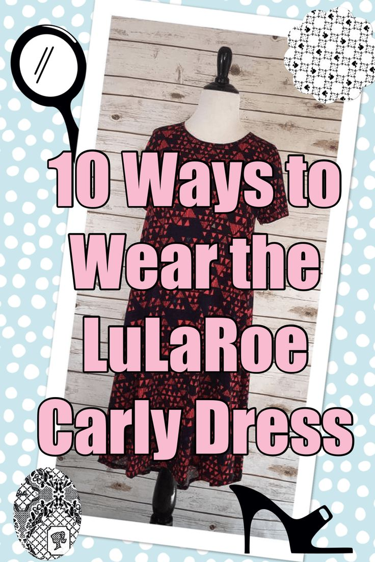 Wearing the Carly is like wearing an oversized comfy tee without the frumpiness. I'm showing you 10 ways to wear the the LulaRoe Carly Dress. Versatility!!