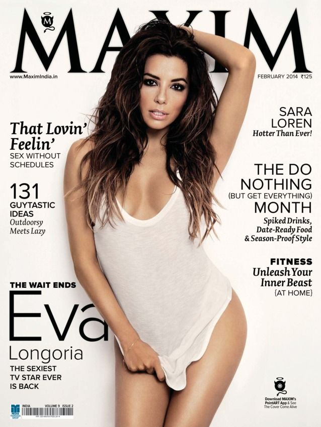 Maxim India - February 2014 : This issue highlights The wait ends Eva ,Longoria the sexiest TV star ever is back. Sara Loren Hotter then ever. 131 Guytastic Ideas. The Love Feeling sex without schedules.