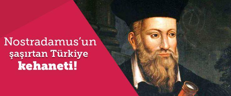 Astrolojiden faydalanarak kehanetlerinde kesin zamanlama verileri kullanan ilk kahin Nostradamus, öngörülerinde Türkiye'ye de yer ayırıyor.