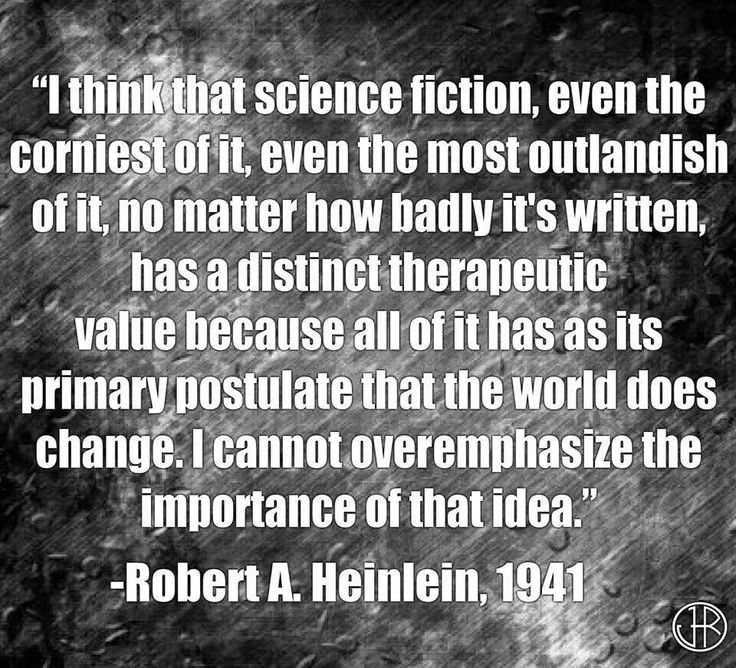 Robert Heinlein Quotes Inspiration 89 Best Robert Aheinlein Quotesimages On Pinterest  A Quotes