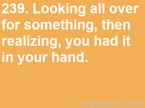 blonde moment.Life Quotes, Totally True, Funny Things, Anne Stuff, Cell, Humor, Random Pin, Boyfriends, Relatable Lolsotrue