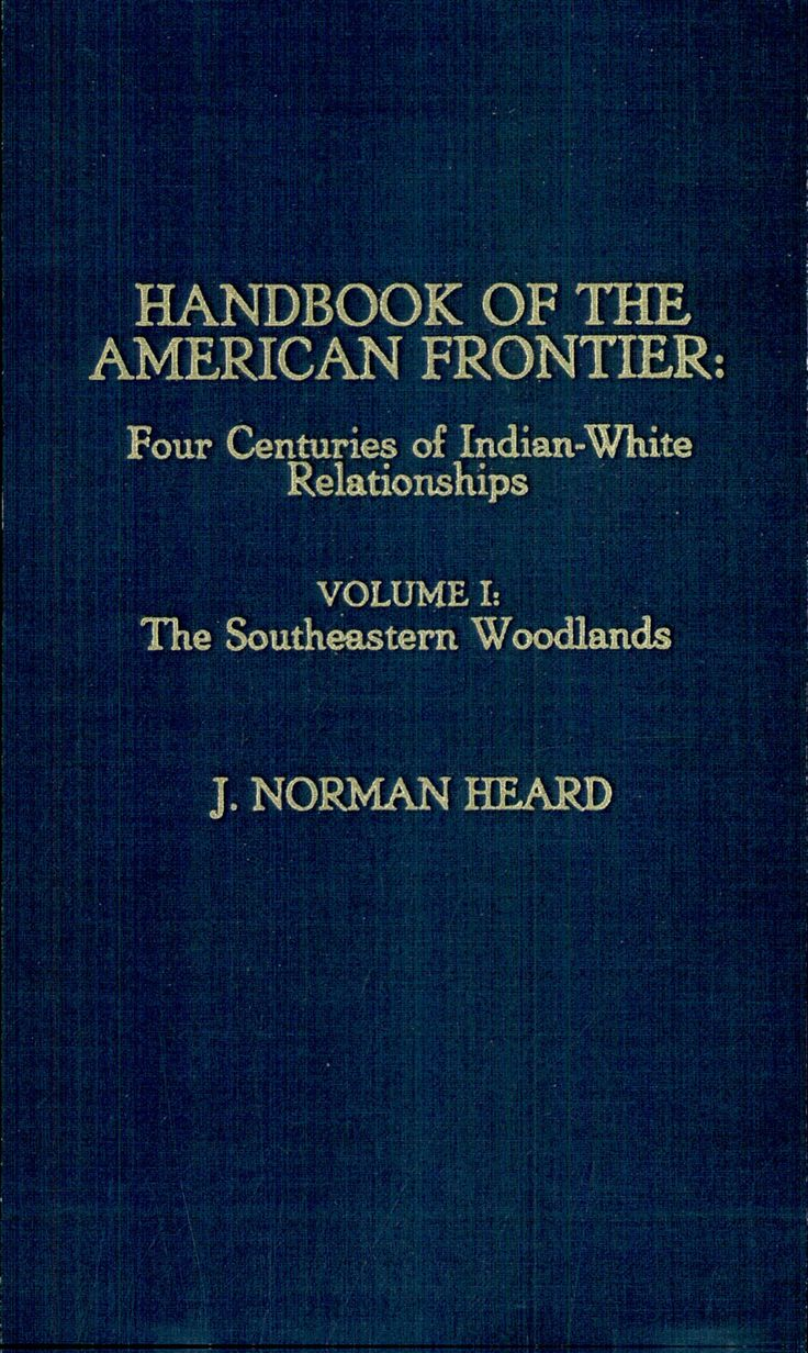 Handbook of the American Frontier: The southeastern woodlands
