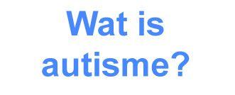 Wat is autisme? Met autisme bedoelen we het gehele spectrum van stoornissen in het autistisch spectrum. Er wordt ook wel gesproken over pervasieve ontwikkelingsstoornissen, waarmee bedoeld wordt dat de stoornissen de gehele ontwikkeling beïnvloeden.