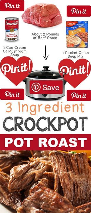 12 Mind-Blowing Ways To Cook Meat In Your Crockpot Everyone loves an easy recipe right? Especially when it tastes this good! Just 3 ingredients make a seriously moist and flavorful roast
