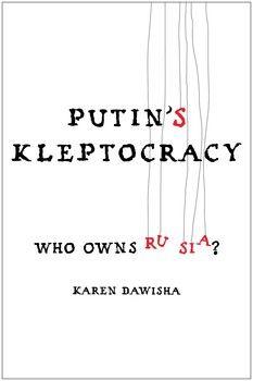 Putin's Kleptocracy