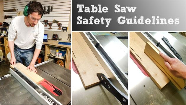 Table Saw Safety Guidelines by The Sawdust Maker