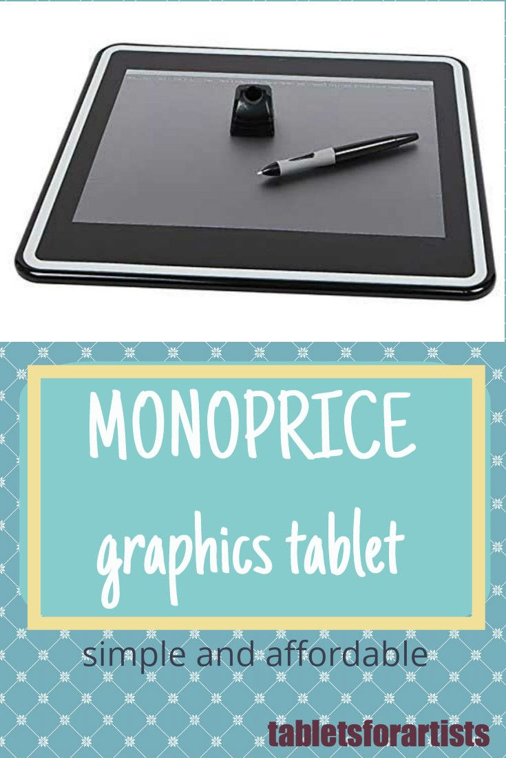 "Monoprice graphics tablet--an inexpensive 10"" x 6.25"" artist drawing tablet does most of what the Wacom Intuos tablets do. Attach it via USB to your Mac or PC and use art software such as Photoshop, Sketchbook Pro, and more, with the pressure-sensitive pen. Great for artists on a budget. Read our review at http://www.tabletsforartists.com/monoprice-tablet-review/"