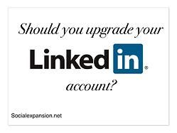 #Linked-in - to upgrade or not to upgrade?