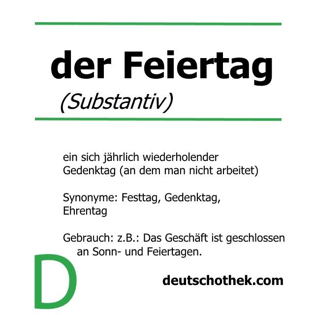 #WortderWoche #wordoftheweek #Feiertag #dayoff #publicholiday #Deutschothek #Deutschschule #DeutscheSprache #Sprachschule #LanguageSchool #LearnGerman #GermanLanguage