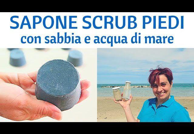 sapone Scrub piedi con Sabbia e Acqua di mare fatto in casa, procedimento semplice e veloce, leviga la pelle lasciandola morbida e liscia