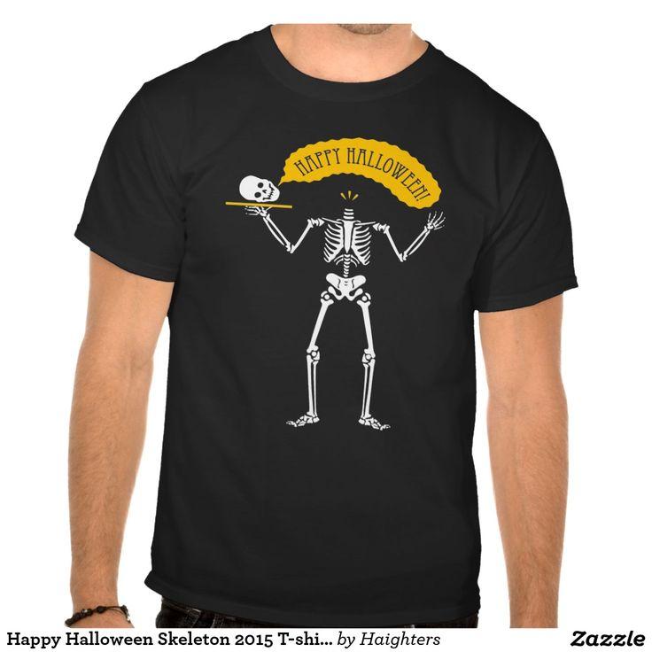 Happy Halloween Skeleton 2015 T-shirt