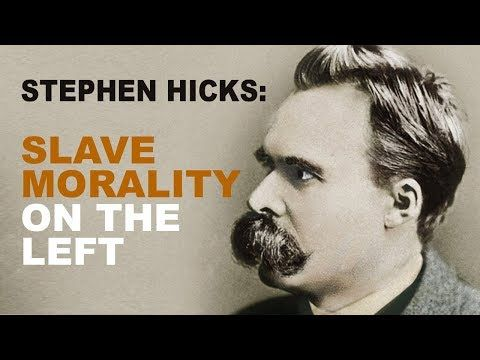 Stephen Hicks: Nietzsche Perfectly Forecasts the Postmodernist Left - YouTube
