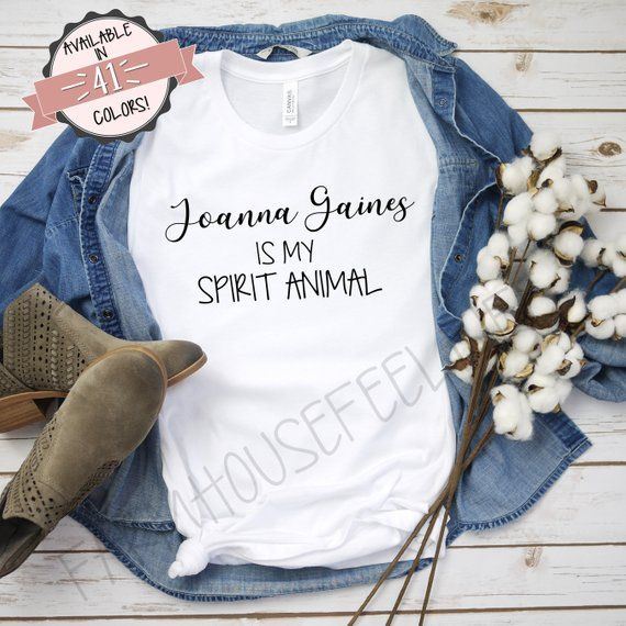 Joanna Gaines is my spirit animal. Rustic Farmhouse Fixer Upper Womens Shirt