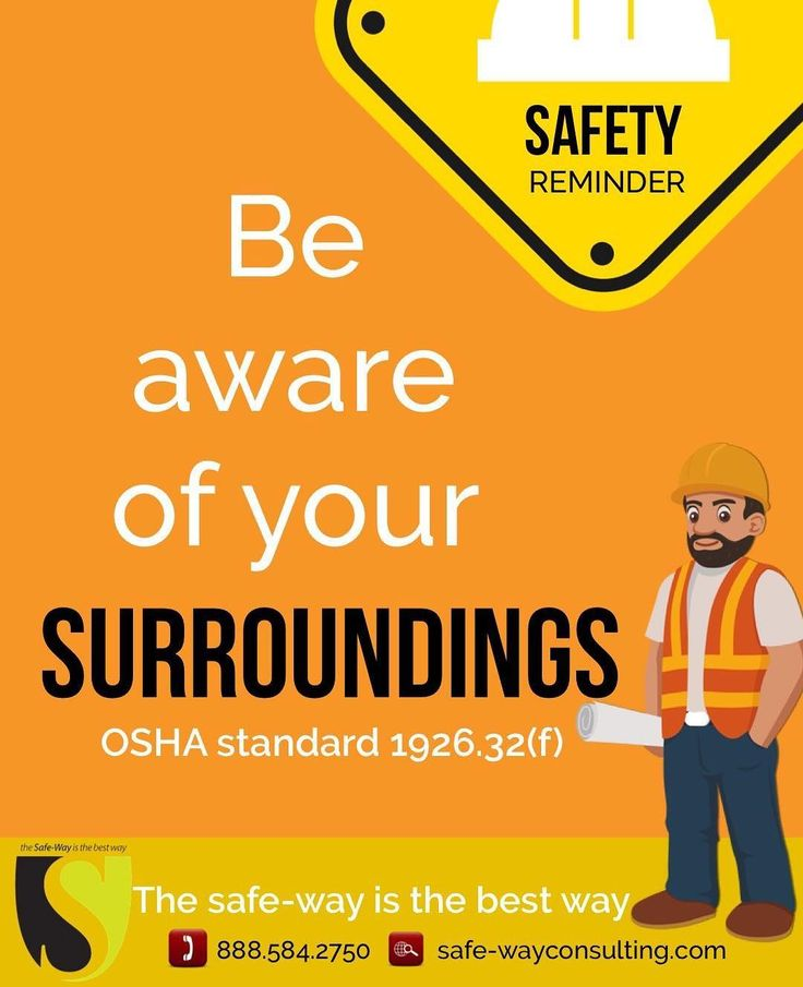 By doing so you are enduring your own safety and that of