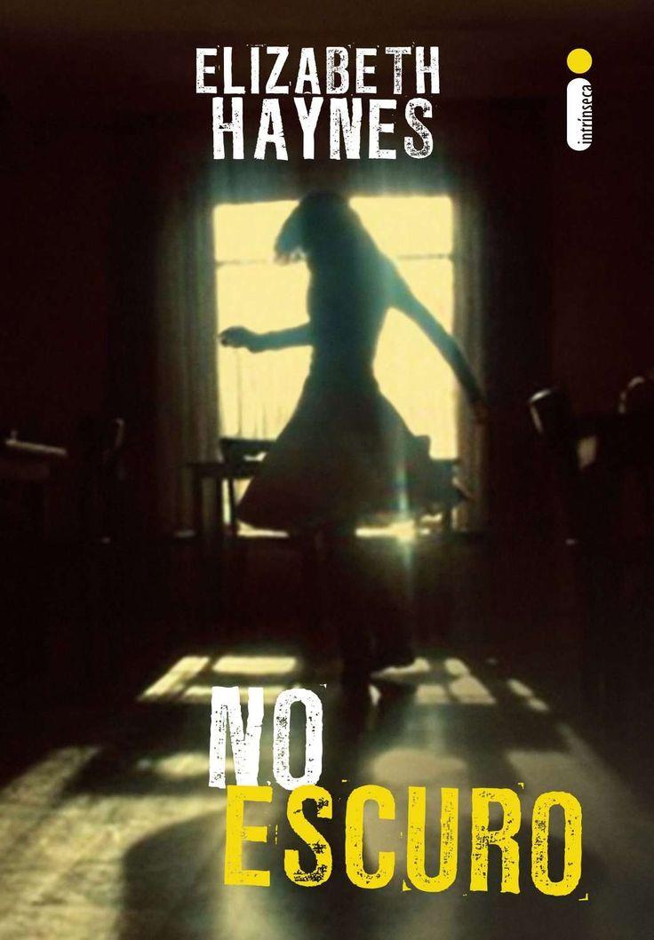 No Escuro (Elizabeth Haynes)