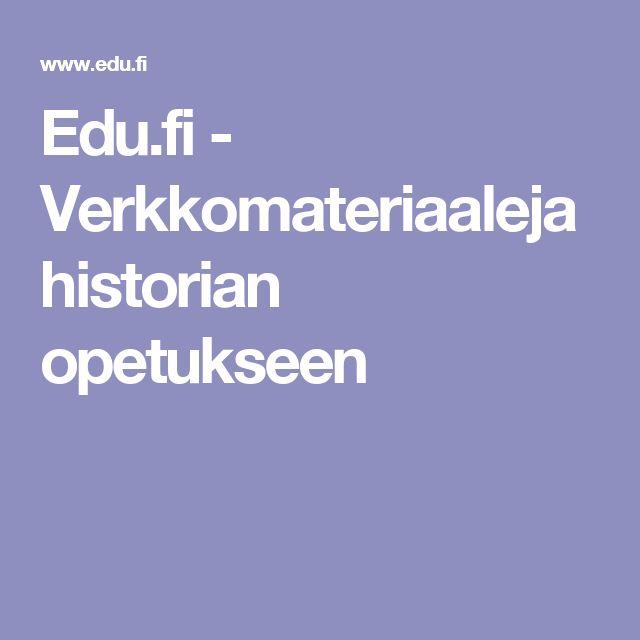 Edu.fi - Verkkomateriaaleja historian opetukseen