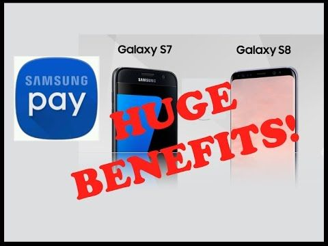 Galaxy S8 & S7: Huge Benefits For Using Samsung Pay!