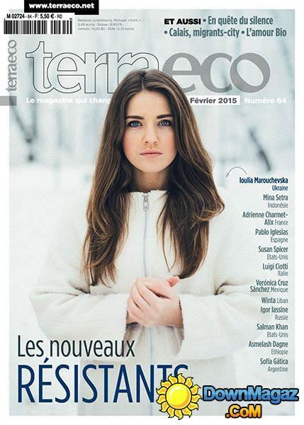 terraeco n° 64 - Février 2015 AU SOMMAIRE : http://www.terraeco.net/Les-nouveaux-resistants,57991.html