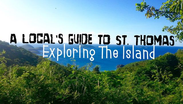 A Local's Guide to St. Thomas: Exploring the Island #CaribbaConnect
