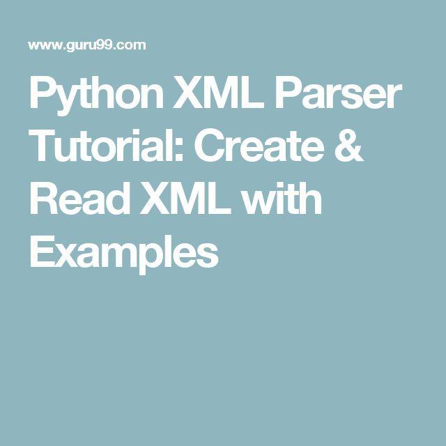 Python XML Parser Tutorial: Create & Read XML with ...