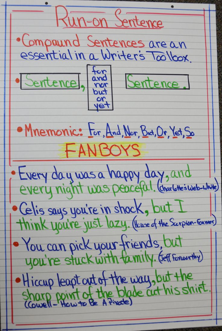 Run-on Sentences--- would want a little simpler my kiddos