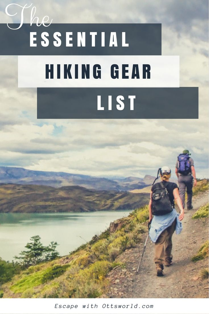 Don't start a hike without... Be prepared for any type of hike with my essential hiking gear list, based on years of logging miles on the trails.  via @Ottsworld #BestMountainTrek
