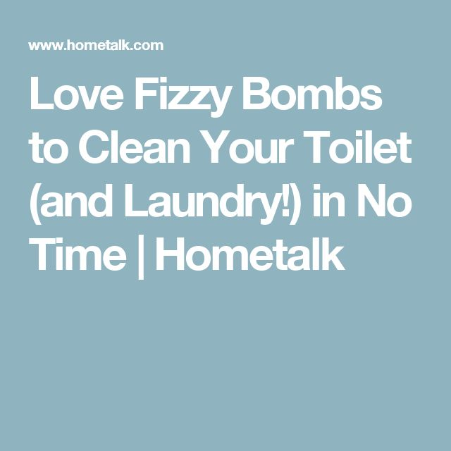Love Fizzy Bombs to Clean Your Toilet (and Laundry!) in No Time | Hometalk