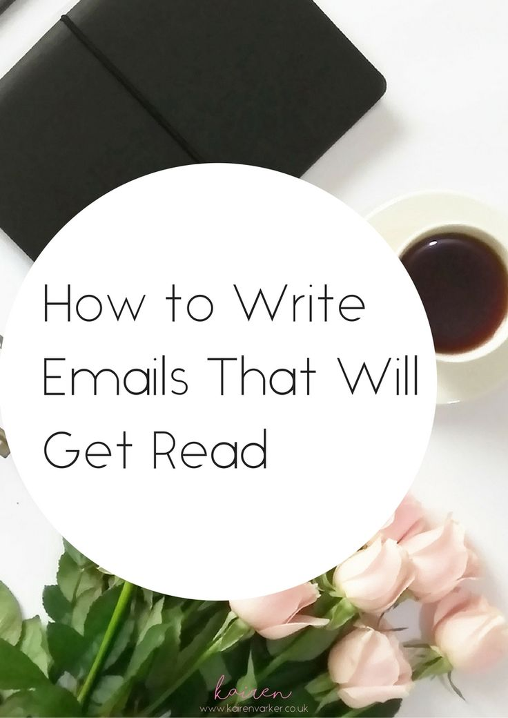 How to Write Emails That Will Get Read http://www.kairenvarker.co.uk/write-emails-will-get-read/?utm_campaign=coschedule&utm_source=pinterest&utm_medium=Kairen&utm_content=How%20to%20Write%20Emails%20That%20Will%20Get%20Read